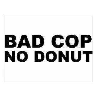 Bad Cop No Donut Postcard