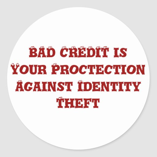 Bad Credit Round Sticker