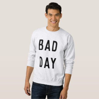 Bad Day SweatshirtBa Men Sweatshirt