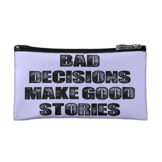BAD DECISIONS COSMETIC BAGS