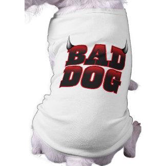 Bad Dog Pet shirt