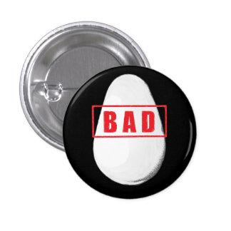 Bad Egg Pin