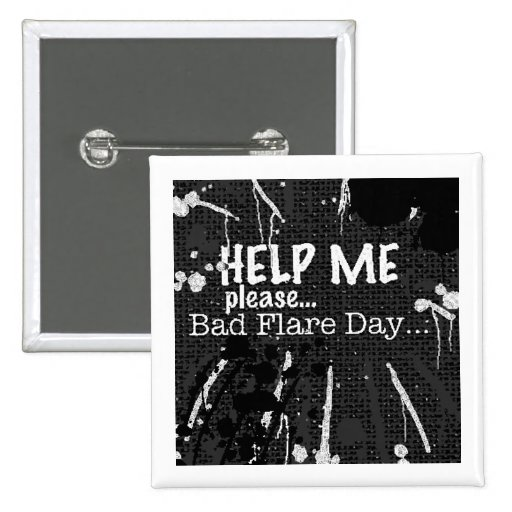 bad flare day bw button/badge/pin