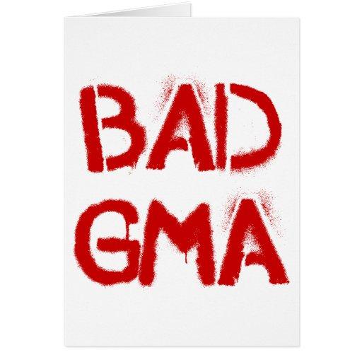 Bad Gma Greeting Card