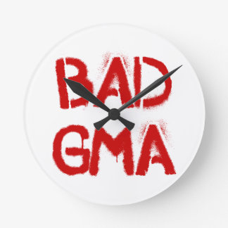 Bad Gma Clock