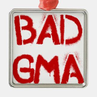 Bad Gma Square Metal Christmas Ornament