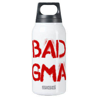 Bad Gma Insulated Water Bottle