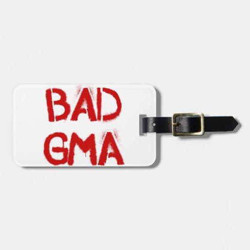 Bad Gma Travel Bag Tag