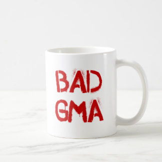 Bad Gma Classic White Coffee Mug