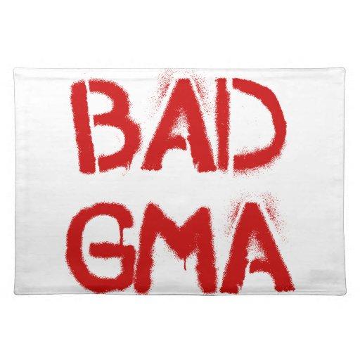 Bad Gma Place Mats