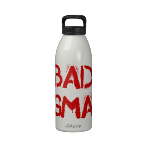 Bad Gma Reusable Water Bottles