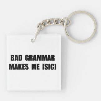 Bad Grammar Double-Sided Square Acrylic Key Ring