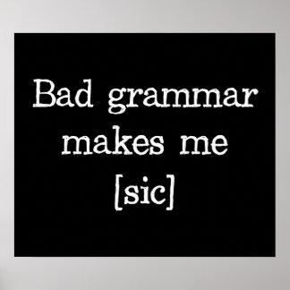 Bad Grammar Makes Me sic Print