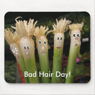Bad Hair Day, Bad Hair Day! Mouse Mat