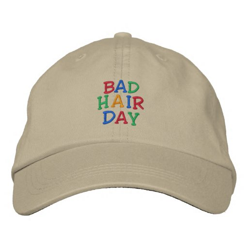 BAD HAIR DAY HAT EMBROIDERED BASEBALL CAP