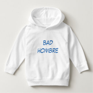 BAD HOMBRE Toddler Pullover Hoodie