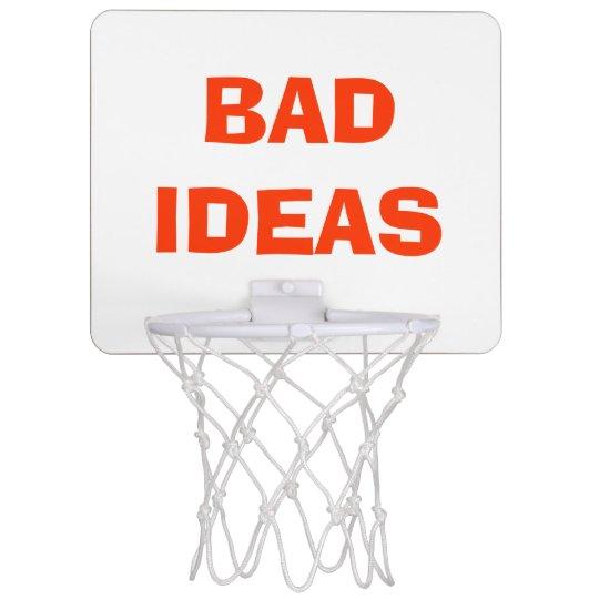 """Bad Ideas"" Over Trash Basketball Hoop"