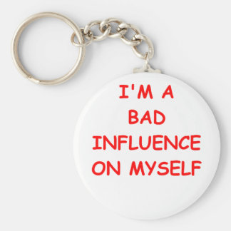 bad influence key chain