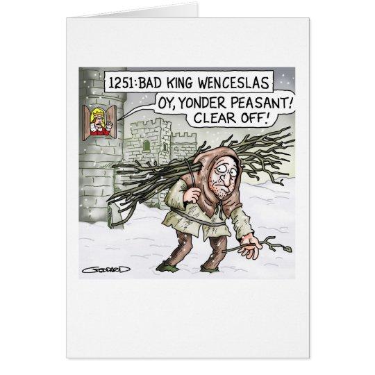 Bad King Wenceslas Card