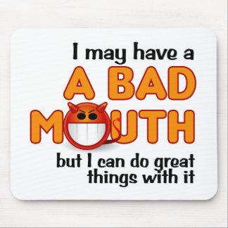 Bad Mouth mousepad