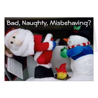 BAD, NAUGHTY, MISBEHAVING! GOOD, BE RIGHT THERE! GREETING CARD
