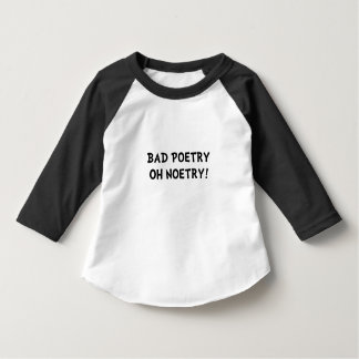 Bad Poetry T Shirt