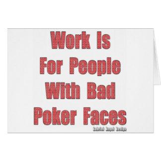 Bad Poker Faces Greeting Card
