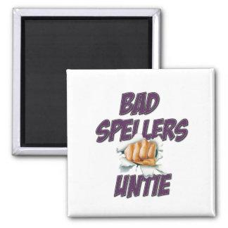 Bad Spellers! Magnet