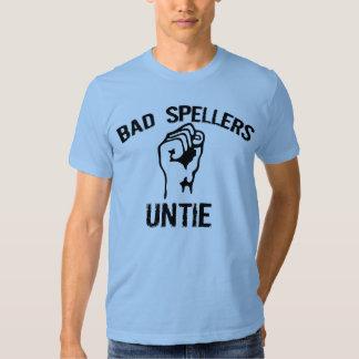 Bad spellers unite shirt