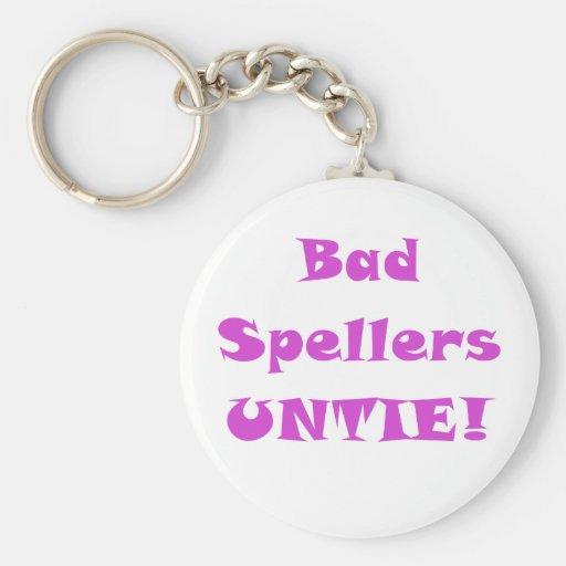 Bad Spellers Untie Key Chains