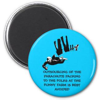 Bad taste but funny skydiving 6 cm round magnet
