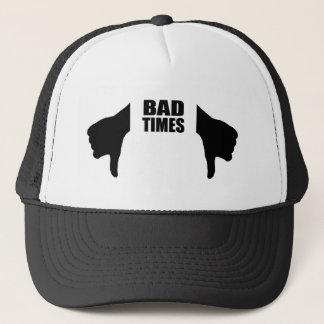 Bad times trucker hat