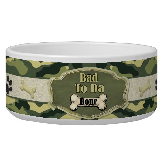 Bad To Da Bone Camo Dog Dish - Customise