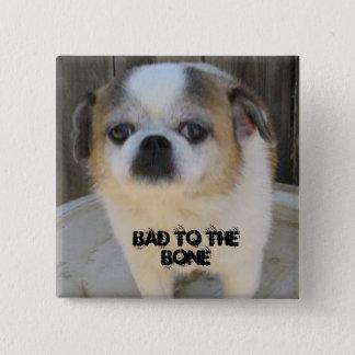 Bad To The Bone 15 Cm Square Badge