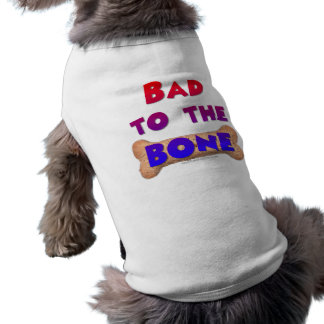 Bad to the Bone Doggie T-shirt