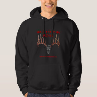 Bad to the bone hooded sweatshirt