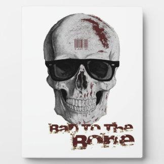 Bad To The Bone Plaque