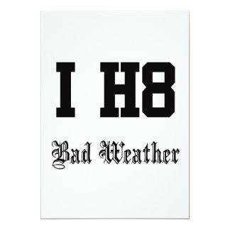 Bad weather 13 cm x 18 cm invitation card