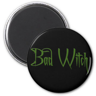 Bad Witch Magnet