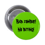 """Bad Zombie"" Button"