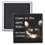 """Badass Cats - """"Dark Side has Cookies"""" Square Magnet"""