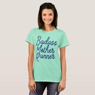 Badass Mother Runner T-Shirt