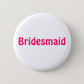 Badge - Bridesmaid