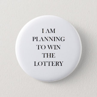 Badge I am trying to win the lottery