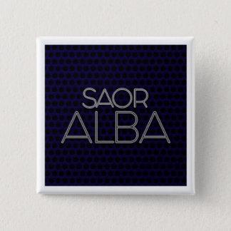 """BADGE """"SAOR ALBA"""