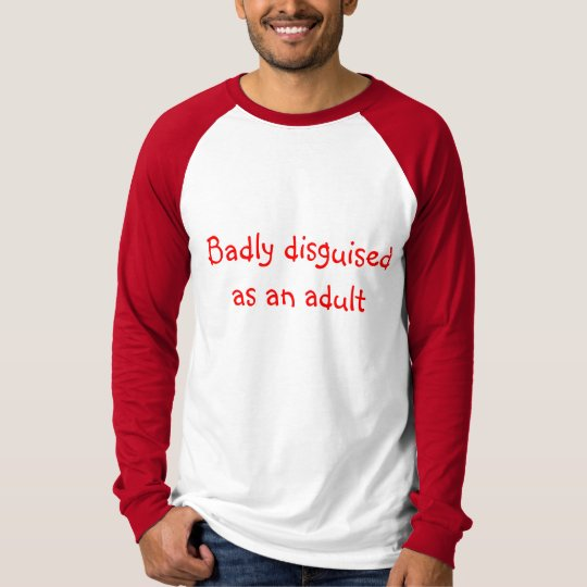 Badly disguised as an adult long-sleeved t-shirt