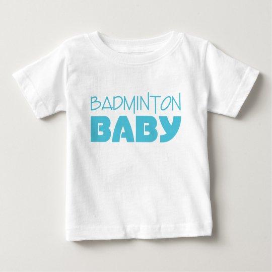 Badminton Baby Wear (Blue) Baby T-Shirt