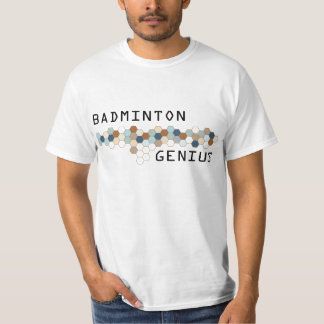 Badminton Genius Tshirts