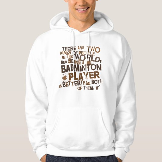 Badminton Player (Funny) Gift Hoodie