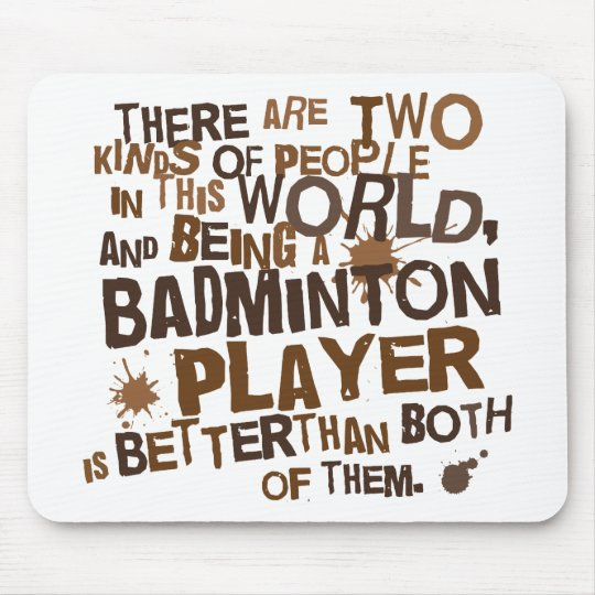 Badminton Player (Funny) Gift Mouse Mat